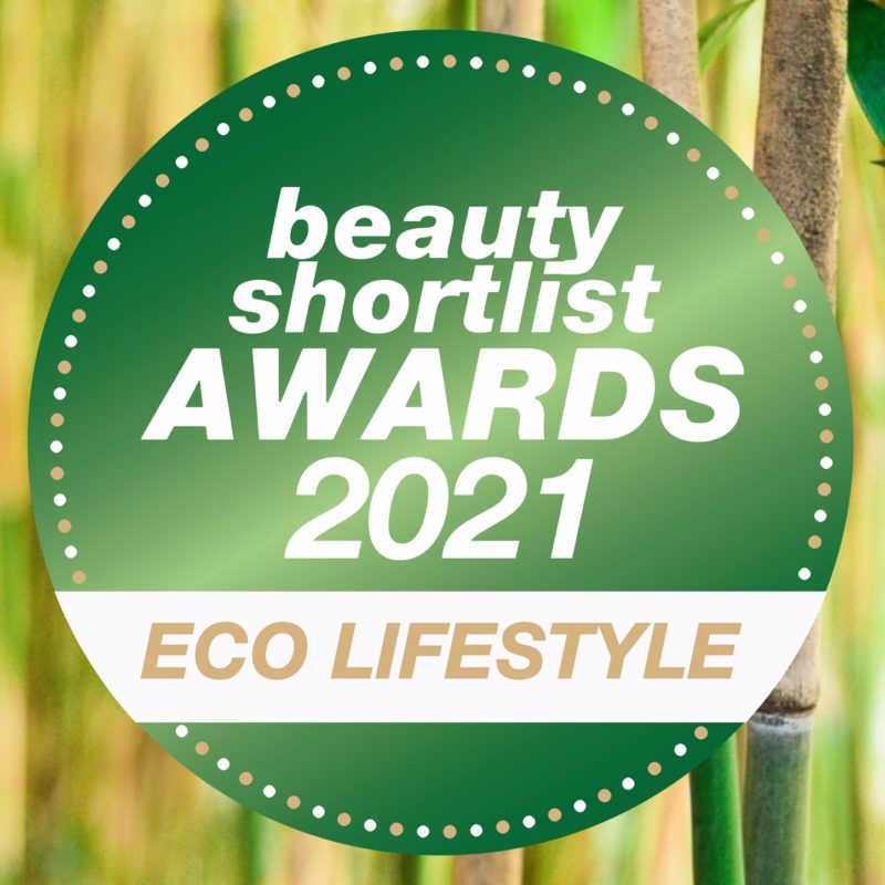 WELCOME TO THE NEW BEAUTY SHORTLIST ECO LIFESTYLE AWARDS! ENTRIES CLOSE FRIDAY 6 NOVEMBER